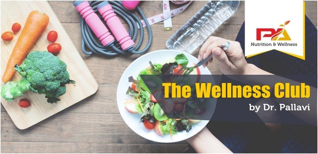 Wellness Club by Dr Pallavi, nutritionist